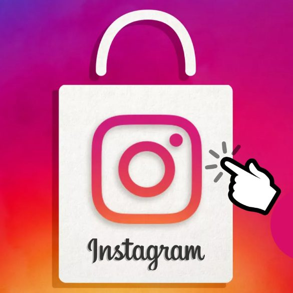 Instagram Checkout e nuove strategie di eCommerce